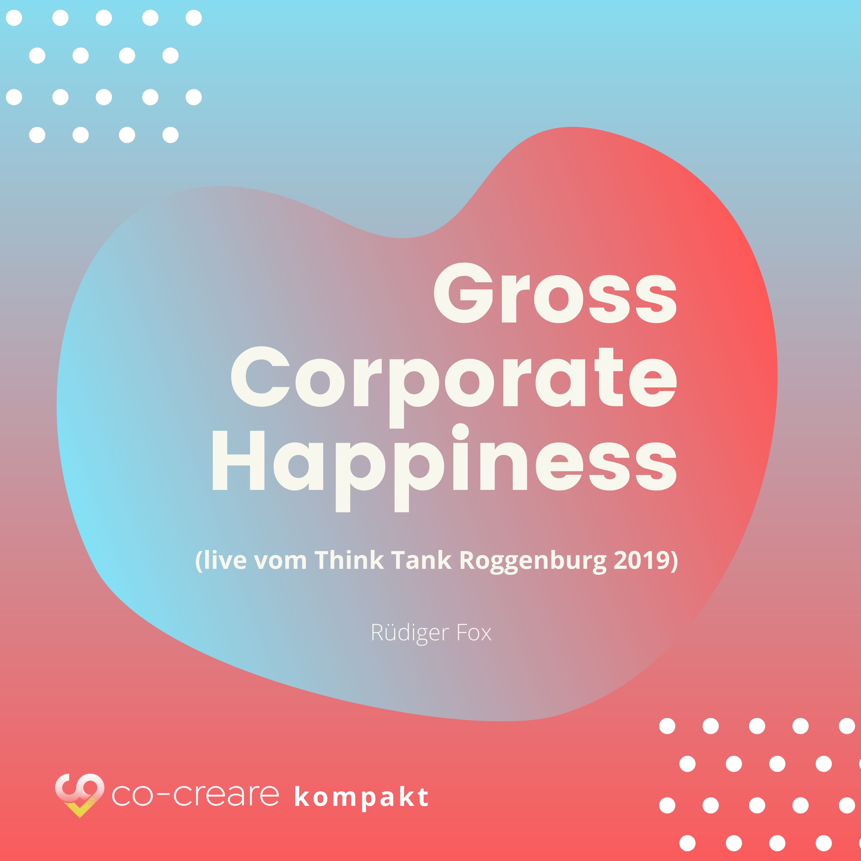 Gross Corporate Happiness
